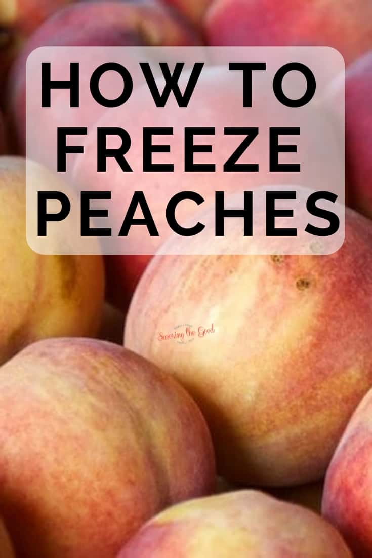 how to freeze peaches image with text