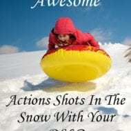 Getting Awesome Action Shots In The Snow With Your DSLR
