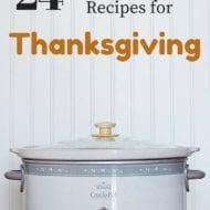 24 Recipes for a Crock Pot Thanksgiving