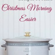 18 Crock Pot Recipes To Make Christmas Morning Easier