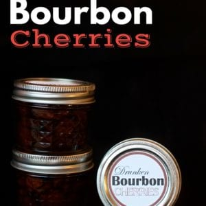 Drunken Bourbon Cherries Recips