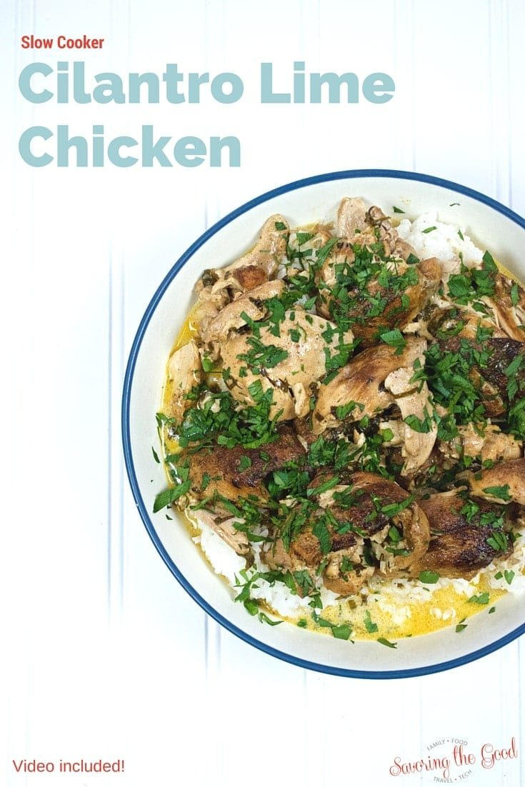 Slow Cooker Cilantro Lime Chicken found at Savoringthegood.com