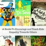 16 Books To Encourage and Teach Kids Empathy Towards Others