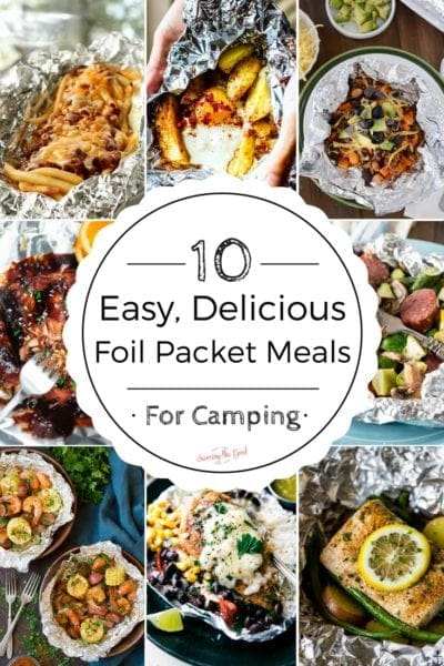 10 Easy, Delicious Foil Packet Meals For Camping Also Known As Hobo Packets
