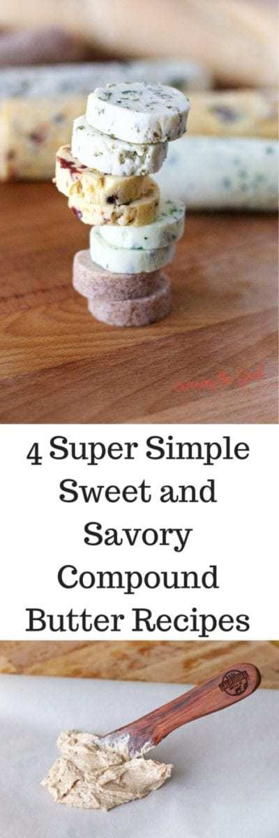 In culinary school we were taught 'butter is better' and I couldn't agree more! Except when it comes to compound flavored butters. Sweet and savory compound butter recipes are the perfect complement to breads, meats, and pastries. Here are 4 Super Simple Sweet and Savory Compound Butter Recipes you can make today that are easy to give as a gift.