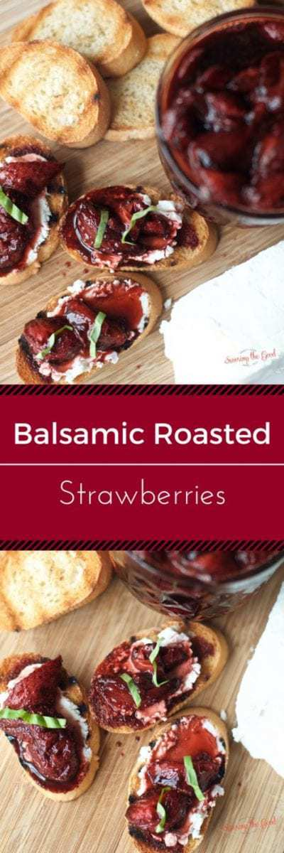 A delicious and non-traditional way to enjoy strawberries is to roast them in balsamic vinegar. A incredible balance of tang and sweet, I serve this treat on a goat cheese crostini. Another fabulous option is to pour them over ice cream. You will be shocked at how quickly this appetizer comes together.