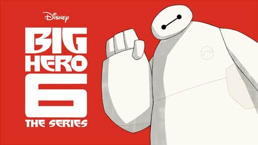 Balalalala! Baymax Returns in The Big Hero 6 Series on Disney XD