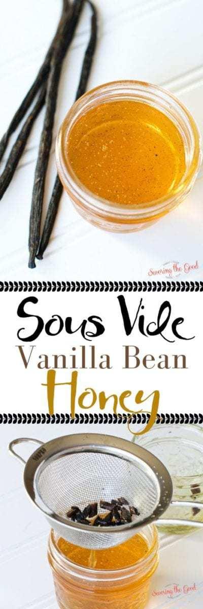 Vanilla bean honey sous vide