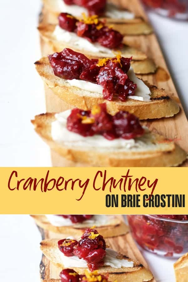 Easy Cranberry chutney on brie crostini