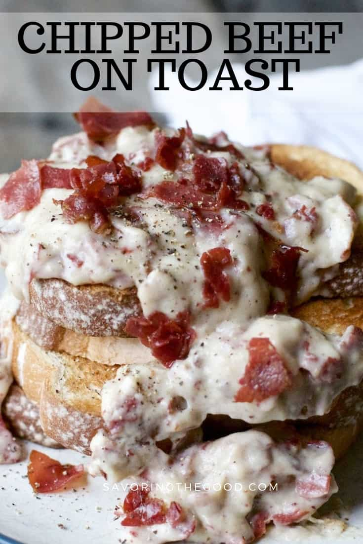 creamed chipped beef on toast with text at the top for pinterest