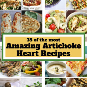 Artichoke Heart Recipes collage for Pinterest