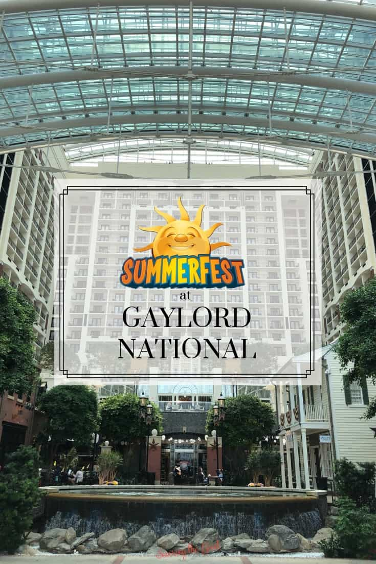 SummerFest at Gaylord National