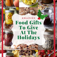 Homemade Food Gifts to Give This Holiday Season