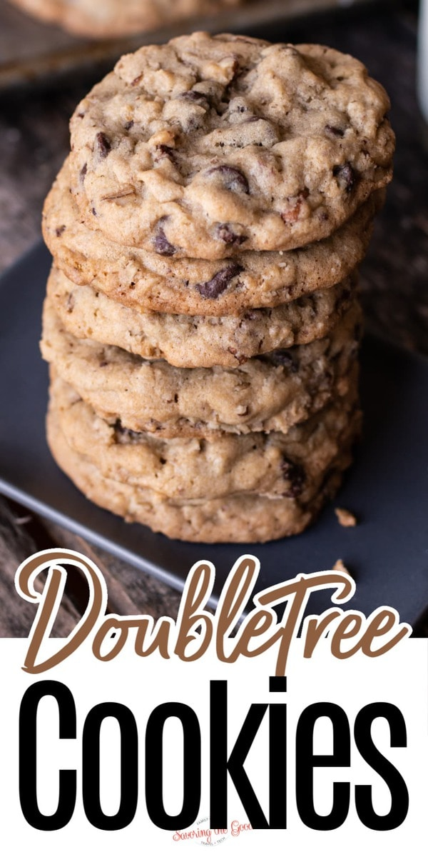 The Original DoubleTree Cookie stacked 6 high