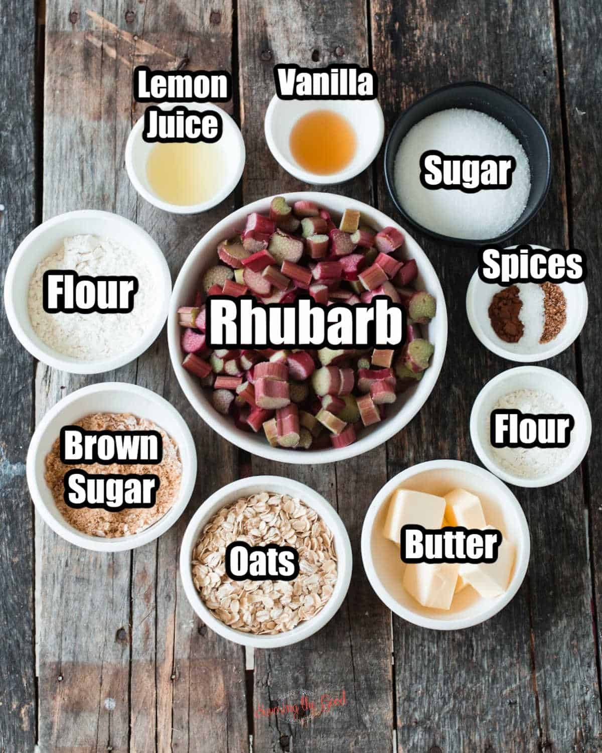 raw rhubarb, butter, flour, spices, sugar, vanilla extract, lemon juice, more flour, brown sugar, oats in bowls on a table with text overlay labels