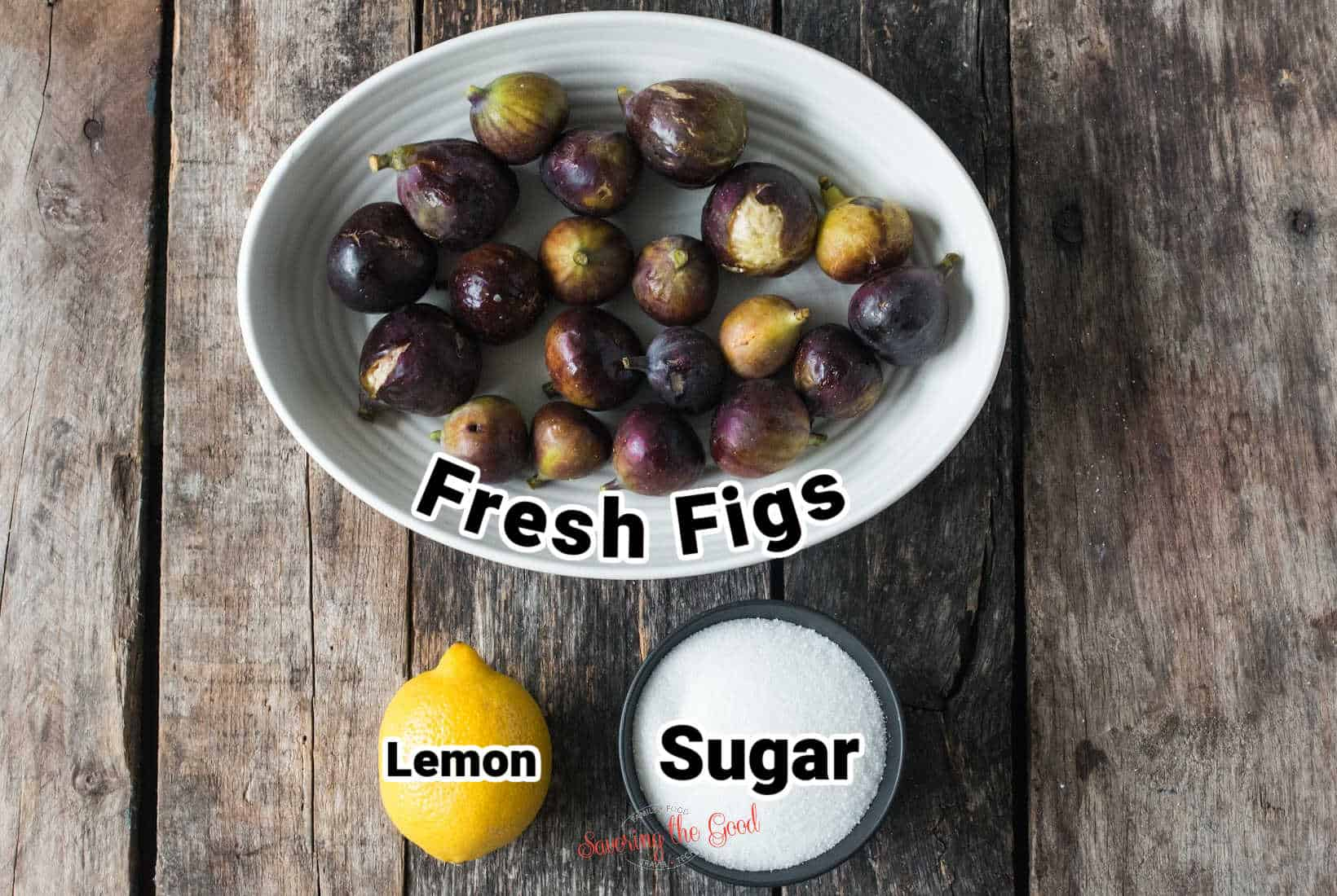 Ingredients for Fig Preserves in bowls with text overlays